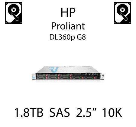 """1.8TB 2.5"""" dedykowany dysk serwerowy SAS do serwera HP ProLiant DL360p G8, HDD Enterprise 10k, 12Gbps - 791055-001 (REF)"""