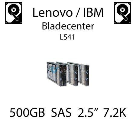"500GB 2.5"" dedykowany dysk serwerowy SAS do serwera Lenovo / IBM Bladecenter LS41, HDD Enterprise 7.2k, 750MB/s - 42D0707"