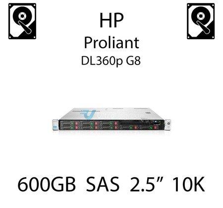 """600GB 2.5"""" dedykowany dysk serwerowy SAS do serwera HP ProLiant DL360p G8, HDD Enterprise 10k, 12Gbps - 781516-B21 (REF)"""