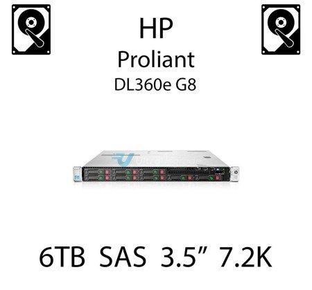 """6TB 3.5"""" dedykowany dysk serwerowy SAS do serwera HP Proliant DL360e G8, HDD Enterprise 7.2k, 600MB/s - 761497-001 (REF)"""